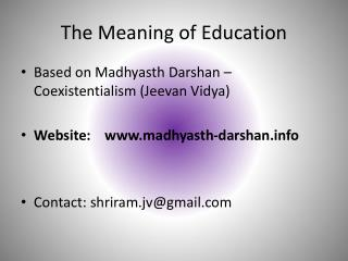 Alternative in Education by Madhyasth Darshan - Jeevan Vidya