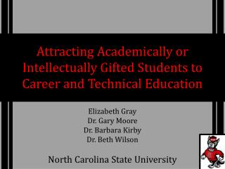 Attracting  Academically  or Intellectually Gifted Students to Career and Technical Education