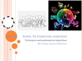 CSC 202	 Intro. To Computer animation