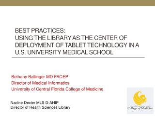 Bethany Ballinger MD FACEP Director of Medical Informatics