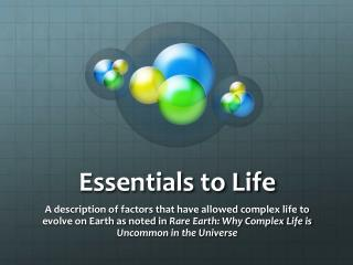 Essentials to Life