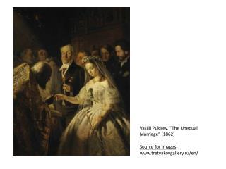 """Vasilii Pukirev , """"The Unequal Marriage"""" (1862)"""