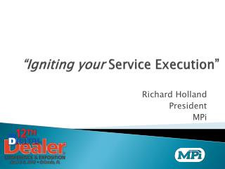 """Igniting your  Service Execution"""