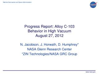 Progress Report: Alloy C-103  Behavior in High Vacuum August 27, 2012