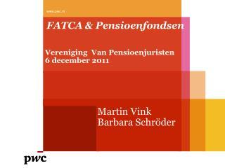 FATCA &  Pensioenfondsen