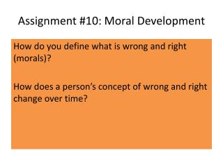Assignment #10: Moral Development
