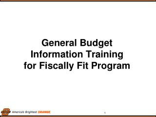 General Budget  Information Training for Fiscally Fit Program