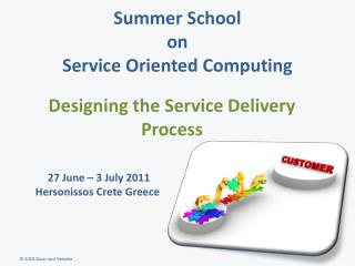 Summer School  on  Service Oriented Computing