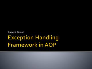 Exception Handling Framework in AOP