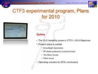 CTF3 experimental program, Plans for 2010