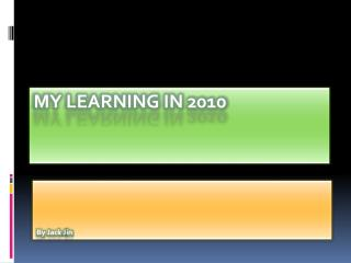 My learning in 2010