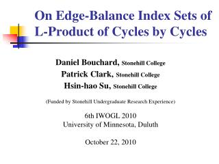 On  Edge-Balance Index Sets of L-Product of Cycles by Cycles