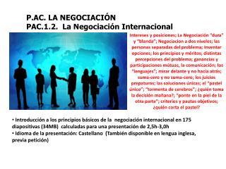 P.AC. LA NEGOCIACIÓN PAC.1.2.   La Negociación  Internacional