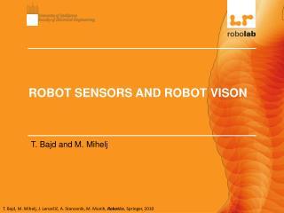 ROBOT SENSORS AND ROBOT VISON