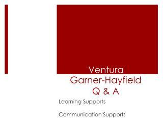 Garner-Hayfield Q & A