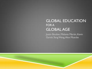 Global Education  for a  global Age
