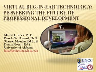 Virtual Bug-in-ear technology:  pioneering the future of professional development