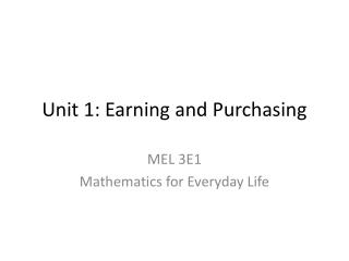 Unit 1: Earning and Purchasing