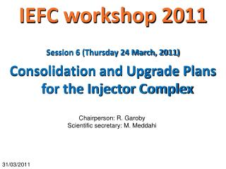 IEFC workshop 2011 Session 6 (Thursday 24 March, 2011)