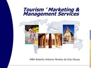 Tourism' Marketing & Management Services