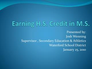 Earning H.S. Credit in M.S.