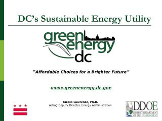 """Affordable Choices for a Brighter Future"" greenenergy.dc"