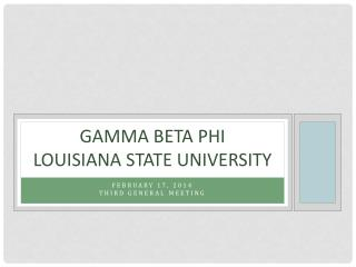 Gamma Beta Phi Louisiana State University