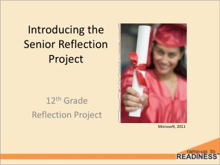 Introducing the Senior Reflection Project