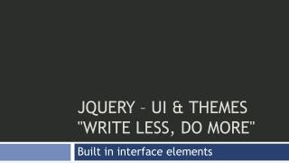 jQuery – UI & Themes