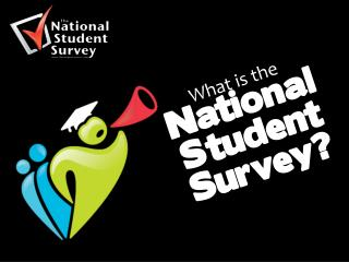 What is the  National Student Survey?