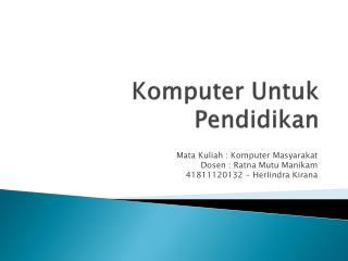 Komputer Untuk Pendidikan