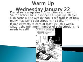 Warm Up Wednesday January 22
