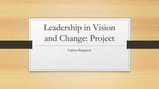 Leadership in Vision and Change: Project