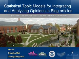 Statistical Topic Models for Integrating and Analyzing Opinions in Blog articles