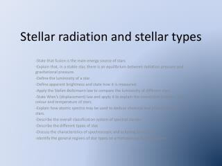 Stellar radiation  and  stellar types