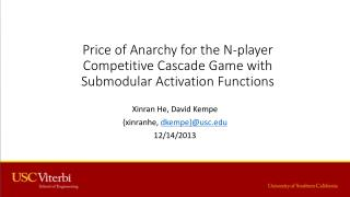 Price of Anarchy for the N-player Competitive Cascade Game  with  S ubmodular Activation Functions