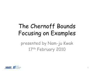 The  Chernoff  Bounds Focusing on Examples