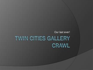 Twin Cities Gallery Crawl