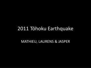 2011  Tōhoku  Earthquake