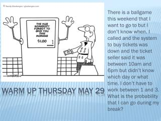 Warm up Thursday May 29