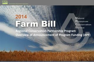 Regional Conservation Partnership Program Overview of Announcement of Program Funding (APF)