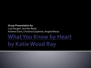 What You Know by Heart by Katie Wood Ray