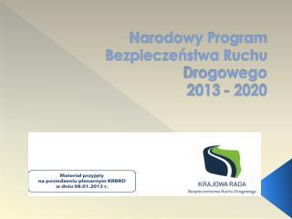 Narodowy Program Bezpieczeństwa Ruchu Drogowego 2013 - 2020