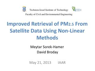 Improved  Retrieval  of PM 2.5 From Satellite Data Using Non-Linear Methods