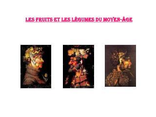 Les fruits et les l gumes du moyen- ge