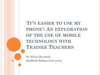 Dr Alison  Hramiak Sheffield Hallam University
