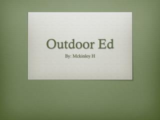 Outdoor  E d