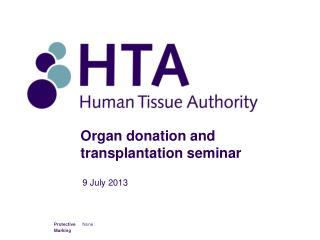 Organ donation and transplantation seminar
