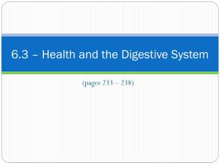 6.3 – Health and the Digestive System