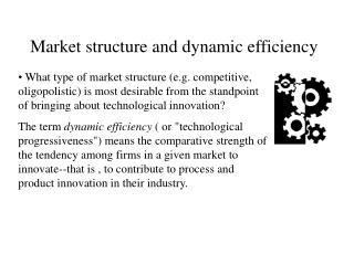 Market structure and dynamic efficiency